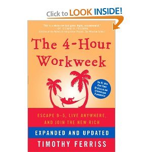"Book Review: ""The 4-Hour Workweek, Expanded and Updated"" by Timothy Ferriss"