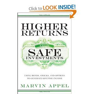 "Book Review: ""Higher Returns from Safe Investments"" by Marvin Appel"