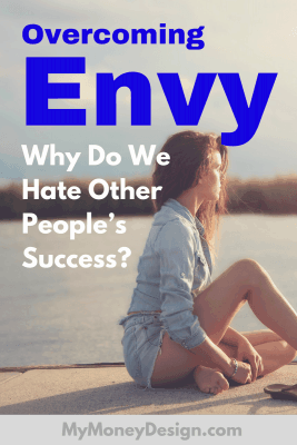 Do you feel inadequate about yourself when you hear the accomplishments of others? Guess what - we all do! But you don't have to let it consume you. Overcoming envy is a skill that you can learn to make yourself happier and more productive in the long run. Here's how - MyMoneyDesign.com