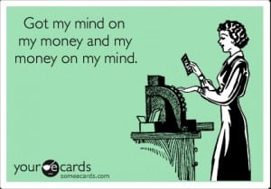 Money eCard Money on My Mind
