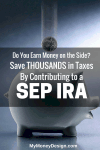 How We Saved Over $800 in Taxes This Year By Contributing to Our SEP IRA