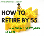 How to Retire By 55 (or Sooner) on a Salary of $50,000 or Less