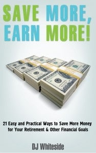 Learn How to Save MORE, Earn MORE with My New Second eBook