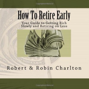 "Book Review – ""How to Retire Early"" by Robert and Robin Charlton"