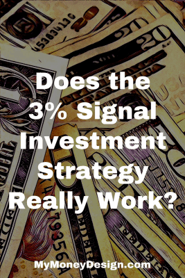 Does the 3% Signal investment Strategy proposed in the book by Jason Kelly really work, or would you be better off just investing in Index Funds? I've back-tested the data myself and came to my own surprising conclusions. - MyMoneyDesign.com