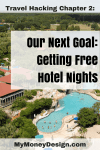 Our Next Travel Hacking Scheme: How to Get a Free Hotel Stay