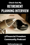 Check Out My Retirement Planning Interview with the Financial Freedom Community Podcast