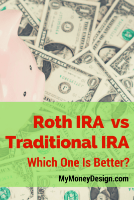 Roth IRA vs Traditional IRA 2017 – Which One Is Better