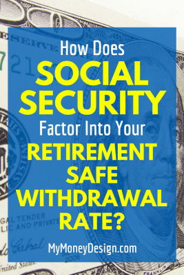Have you ever wondered what kind of impact Social Security makes on the retirement safe withdrawal rate you choose? Most of the popular studies don't take into account receiving these future benefits. So we should be able to use a higher rate, right? We put the numbers to the test to find out just how much more retirement income you can allow yourself. Click here to see what we found. - MyMoneyDesign.com