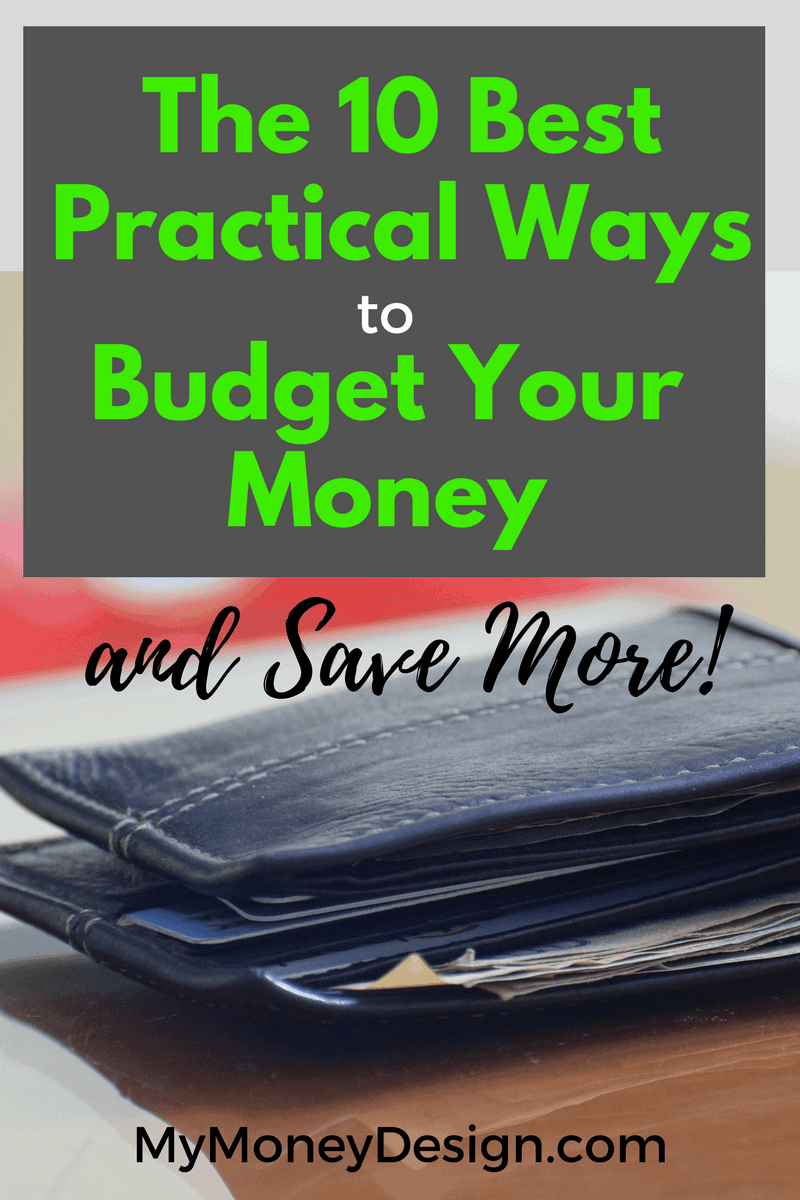 Practical and Best Ways to Budget Your Money and Save More