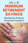 What is the Minimum Retirement Savings You Could Comfortably Live On?