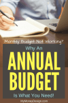 Monthly Budget Not Working?  Why An Annual Budget Is Better