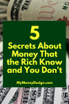 5 Secrets About Money That the Rich Know and You Don't