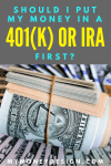Should I Put Money in a 401(k) or IRA First?