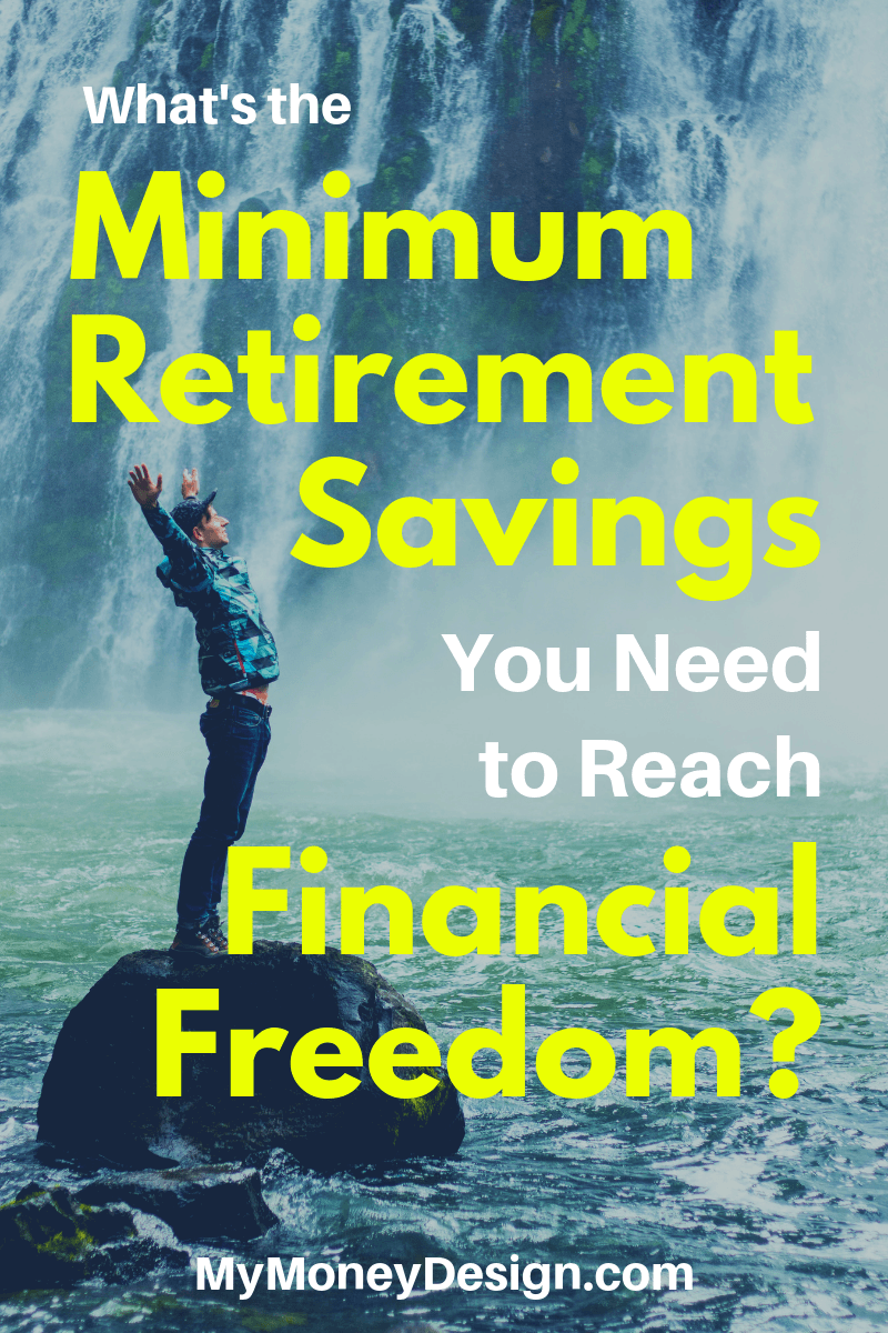 09aa5a070a3b What is the Minimum Retirement Savings You Could Comfortably Live On