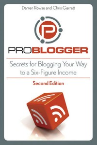 Book review, ProBlogger, ProBlogger.com, Darren Rowse, Chris Garrett, blog, blogging, affiliate marketing, search-engine optimization (SEO), The Six-Figure Second Income, David Lindahl, Jonathan Rozek, Get Rick Click!, Marc Ostrofsky, passive income