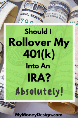 One of the biggest financial questions working people like you and I face when we change jobs is the question of should I rollover my 401(k) into an IRA? It's a BIG decision that could result in differences of hundreds of thousands of dollars later on down the road. When I switched jobs, I weighed the options and all indicators came back YES! Here's why ... - MyMoneyDesign.com