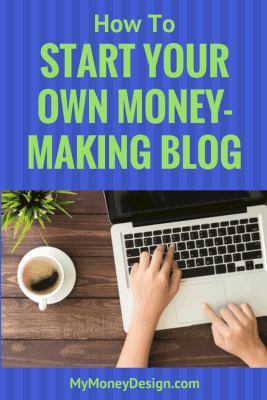 Where and How To Start a Money-Making Blog