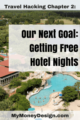 Our Next Travel Hacking Scheme- How to Get a Free Hotel Stay