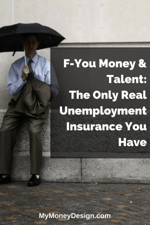 You Are The Only Unemployment Insurance You Have