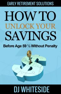 how to unlock your savings before age 59-1/2 without penalty