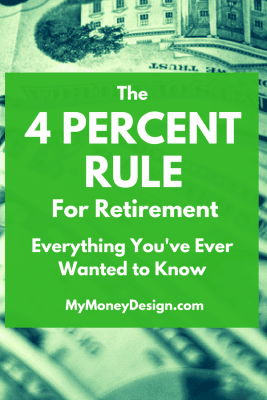 The 4 Percent Rule has arguably become one of the best known and somewhat controversial strategies in retirement planning when it comes to safe withdrawal rates. Here's everything you've ever wanted to know about the 4 Percent Rule and how it can help you to retire safely. Learn more at MyMoneyDesign.com