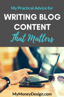 One of the greatest struggles you'll have as a blogger is the act of continuously writing great content. How do you produce quality posts every week that captivate your readers while also trying to balance SEO and marketing? Click here to find out exactly how I've kept my blog going strong for over 6 years. – MyMoneyDesign.com