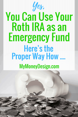 If you're struggling to save for both retirement as well as be prepared for whatever life throws your way, then here's something useful for you to know: You may be able to use your Roth IRA as an emergency fund. Here's what you need to know. - MyMoneyDesign.com