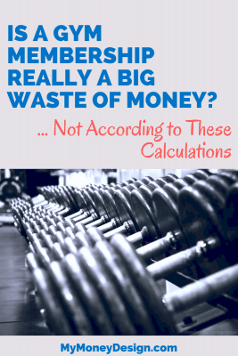 Is a gym membership really a waste of money? If you use it, then absolutely not. In fact, we crunched the numbers and found it to be one of the cheapest activities you can do alone or with your family. How cheap? Find out more at MyMoneyDesign.com