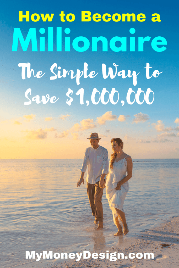 Do you want to become a millionaire someday? Saving up $1,000,000 may not be as difficult as you may think, and in this post I'm going to show you some strategies that will get you there. #BecomeAMillionaire #MyMoneyDesign