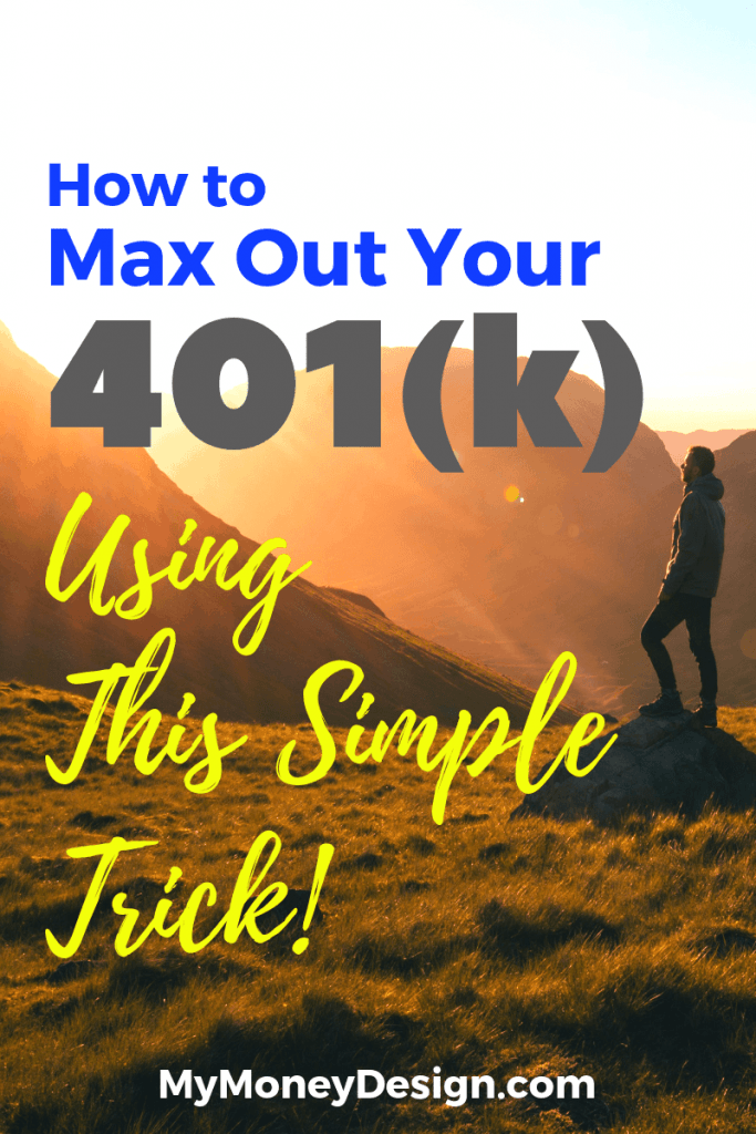 Are you wondering how to maximize your 401(k) contribution without feeling like you won't have any money leftover to spend? We used this one simple strategy to increase our savings rate all the way to the IRS limit without having to cut any expenses out of our budget. #MyMoneyDesign #FinancialFreedom #MaxOut401k #SaveMoreMoney