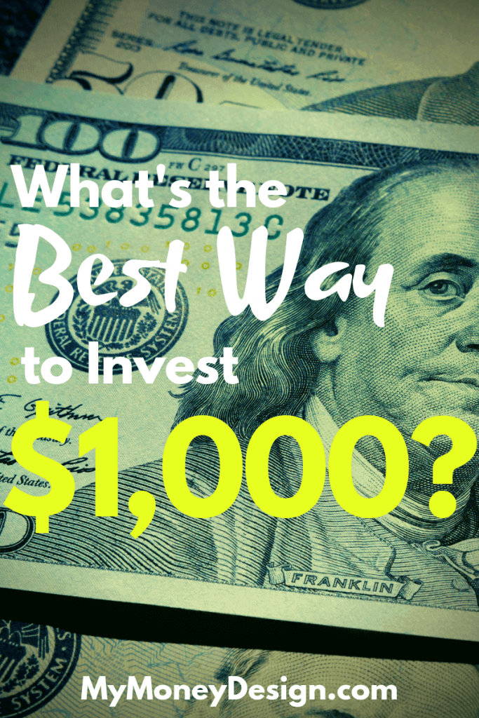 Got some extra cash? Here are 8 smart ways to invest $1,000 that are sure to help you grow both financially as well as personally.  #MyMoneyDesign #FinancialFreedom #WhatToDoWith1000Dollars #HowToInvest1000Dollars