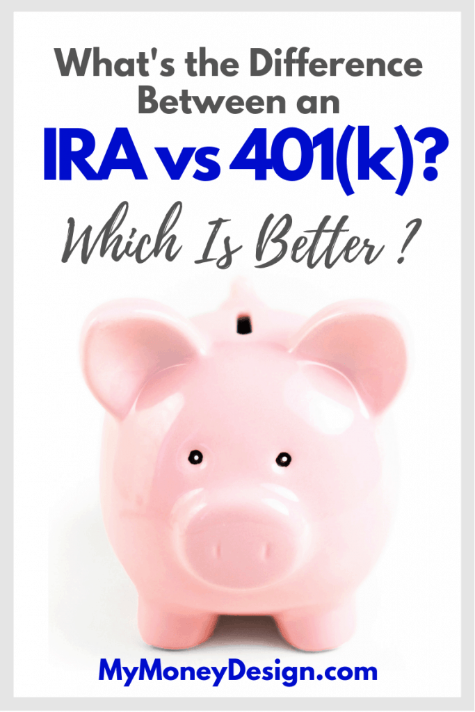 What's the difference between an IRA and 401(k) plan? Find out every way each one can be an advantage for your retirement savings! #MyMoneyDesign #FinancialFreedom #RetirementPlanning #401kVsIRA #RetireEarly