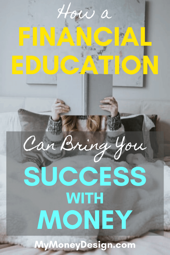 Investing in your financial education can make you more than just rich. Here's what its done for my life and how you can get started. Find out more at #MyMoneyDesign #FinancialFreedom #RetireEarly #FinancialEducation #FinancialLiteracy #SuccessWithMoney